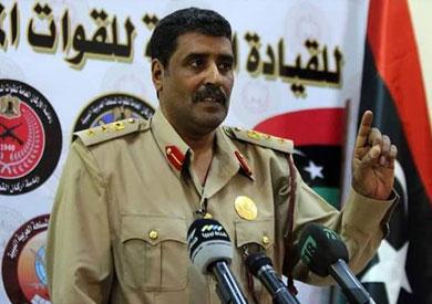 العقيد أحمد المسماري المتحدث باسم الجيش الليبي